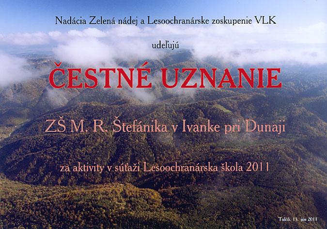 Čestné uznanie za aktivity v súťaži Lesoochranárska škola 2011