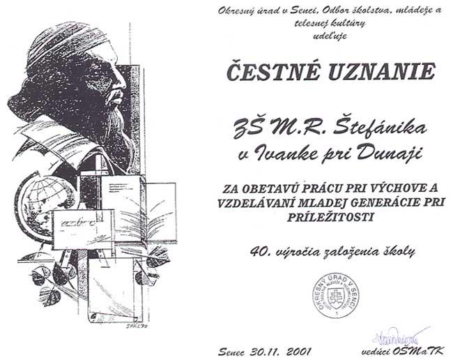 Čestné uznanie pri príležitosti 40. výročia založenia školy